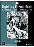 Fighting Formations: Grossdeutschland Infantry Division