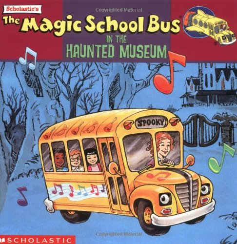 Ghost Museum Of Science: Full Magic School Bus TV Tie-Ins Book Series