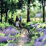 Country Passions: Barleybridge, Book 4 | Rebecca Shaw