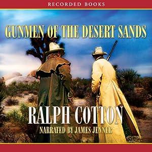 Gunmen of the Desert Sands Audiobook
