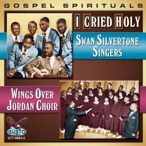 I Cried Holy:Gospel Spirit by Swan Silvertone, Wing - Spirit Holy Wings