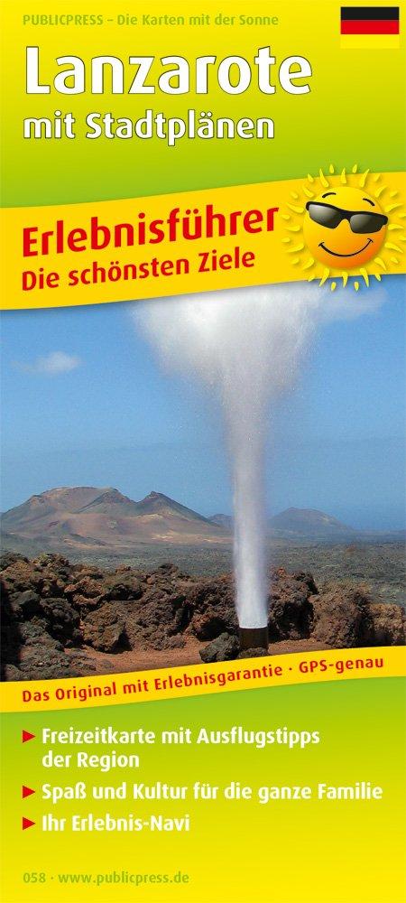 Lanzarote - Deutsche Ausgabe: Erlebnisführer, Freizeitkarte mit Informationen zu Freizeiteinrichtungen auf der Kartenrückseite, 1:80000 (Erlebnisführer / EF)
