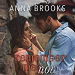 Remember Me Now | Anna Brooks