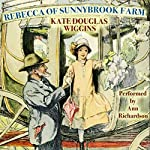 Rebecca of Sunnybrook Farm | Kate Douglas Wiggin