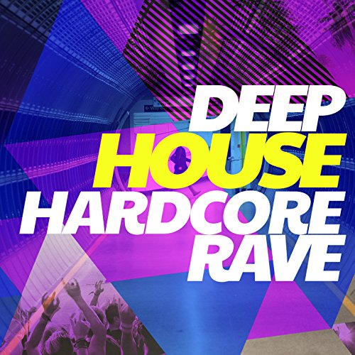 Deep house hardcore rave by deep house rave on amazon for Deep house rave
