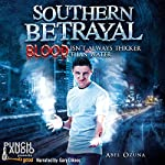 Southern Betrayal: Southern Secrets, Book Two | Abel Ozuna