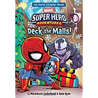 Marvel Super Hero Adventures Deck the Malls!: An Early Chapter Book
