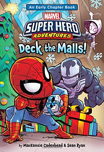 Marvel Super Hero Adventures Deck the Malls!: An Early Chapter Book (Super Hero Adventures Chapter Books)