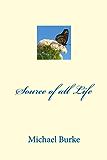 Source of all Life (English Edition)