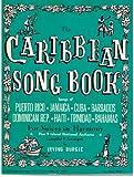img - for The Caribbean Song Book, Songs of Puerto Rico, Jamaica, Cuba, Barbados, Dominican Rep., Haiti, Trinidad, Bahamas book / textbook / text book