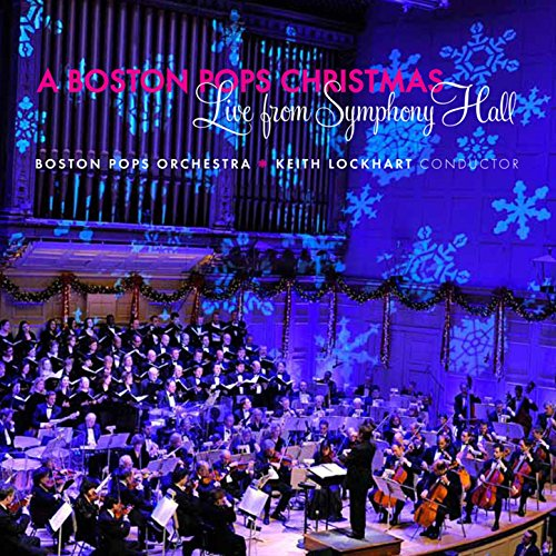 A Boston Pops Christmas - Live from Symphony (Symphony Christmas Music)