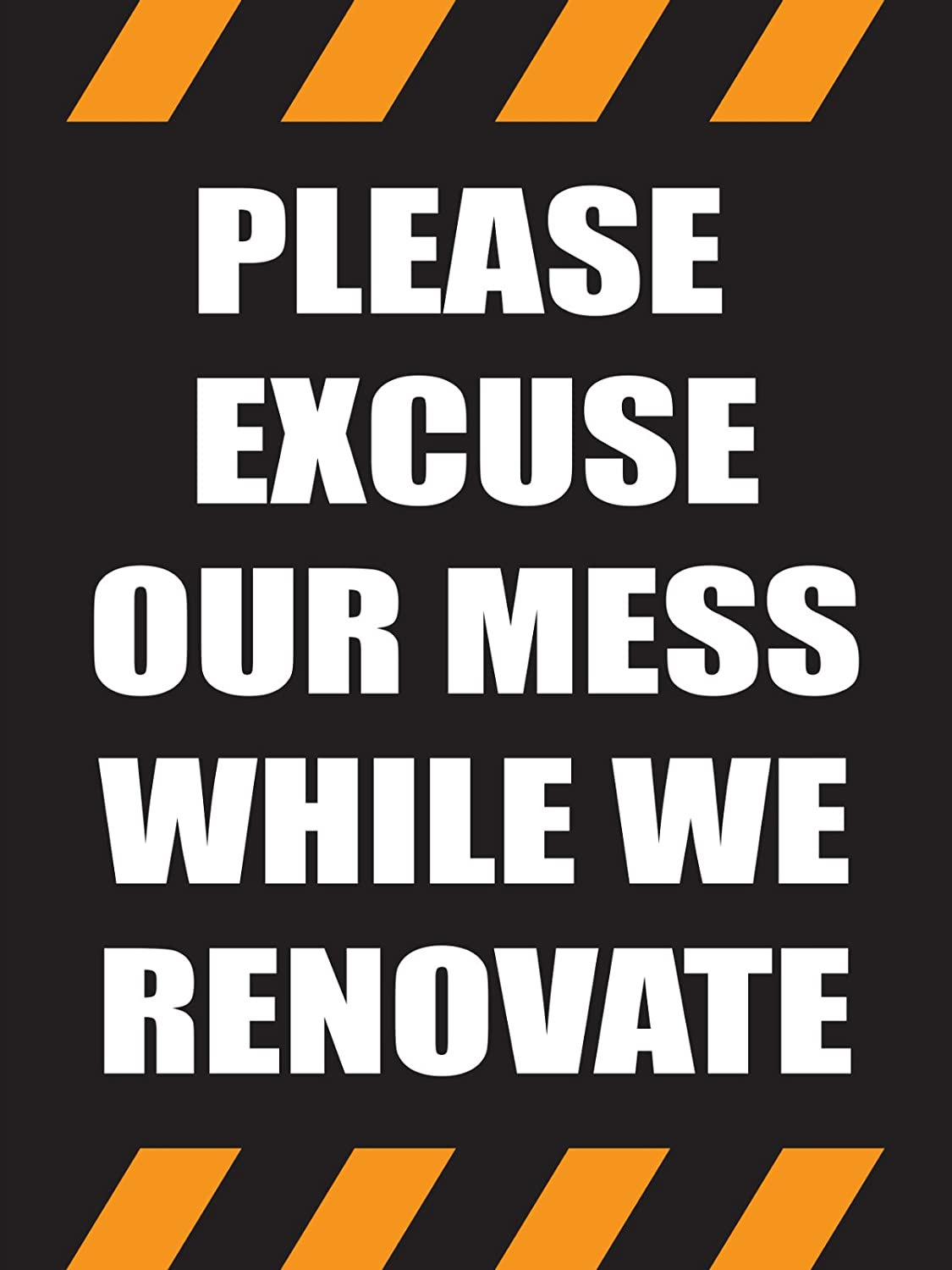 Please Excuse Our Mess While We Renovate 18x24 Store Business Retail Promotion Signs