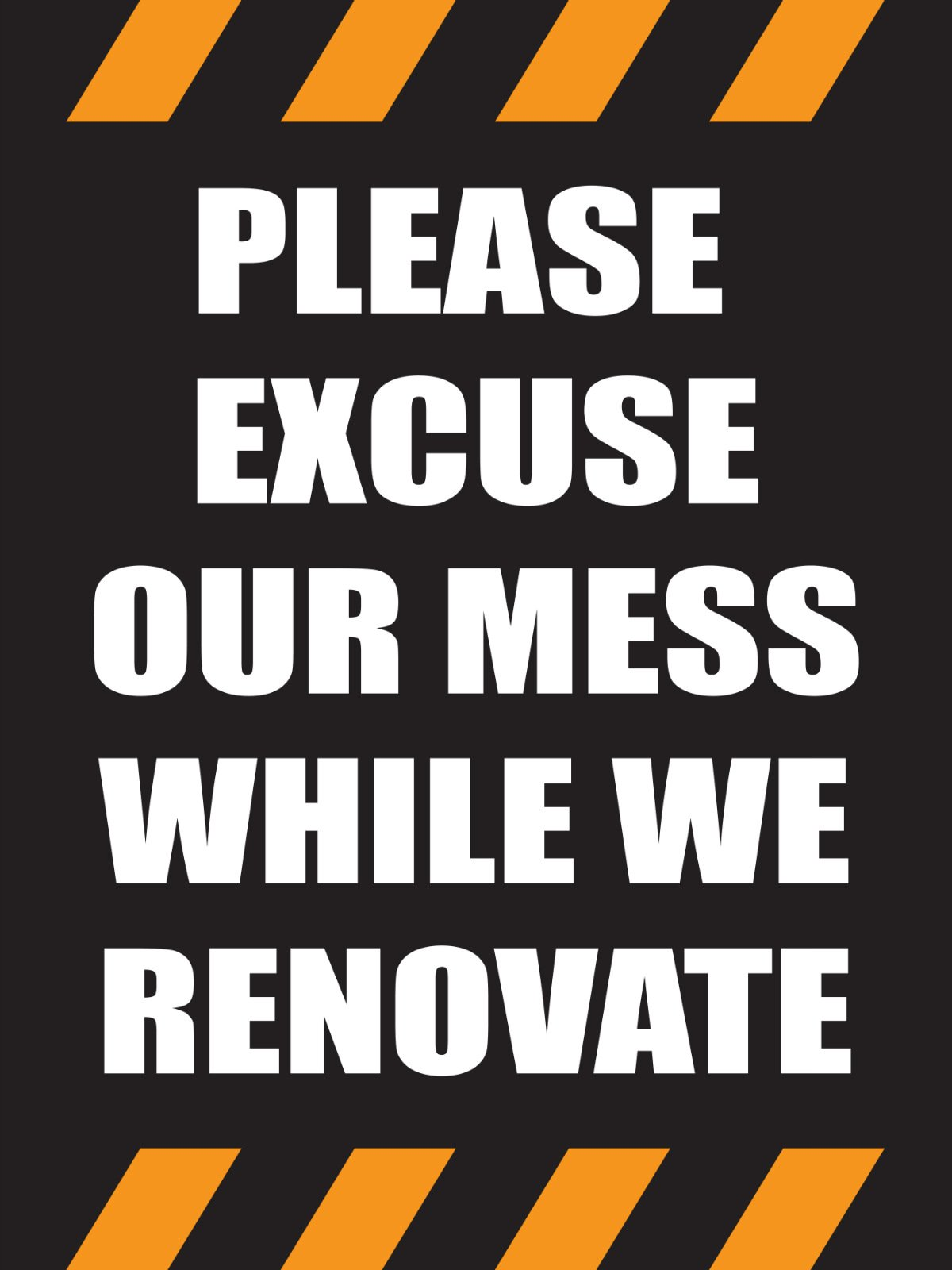Adaptable image intended for please excuse our mess printable sign