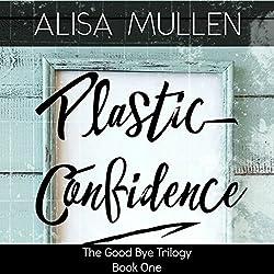Plastic Confidence