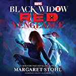 Marvel's Black Widow: Red Vengeance: The Black Widow Novels, Book 2 | Margaret Stohl