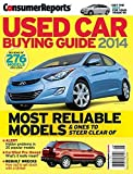 img - for Consumer Reports Used Car Buying Guide 2014 - Review of 276 Models book / textbook / text book