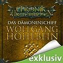 Das Dämonenschiff (Die Chronik der Unsterblichen 9) Audiobook by Wolfgang Hohlbein Narrated by Dietmar Wunder