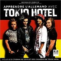 Apprendre l'allemand avec Tokio Hotel par Nathalie Debans