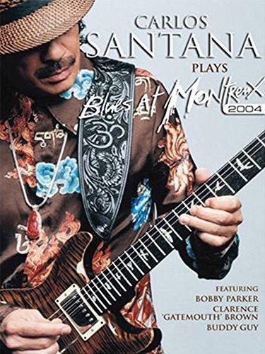 Santana   Plays The Blues  Live At Montreux 2004