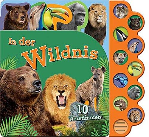 Soundbuch In der Wildnis: 10 Tierstimmen