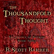 The Thousandfold Thought: The Prince of Nothing, Book Three | R. Scott Bakker