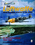 The Luftwaffe, Michael Meyer and Paul Stipdonk, 0887409245