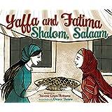 Yaffa and Fatima: Shalom, Salaam