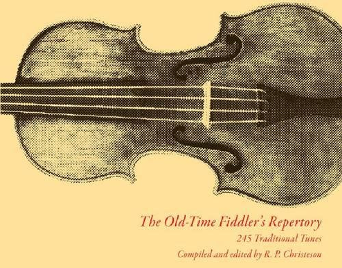 (The Old-Time Fiddler's Repertory: 245 Traditional Tunes)