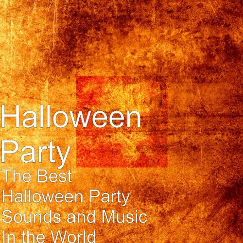 (The Best Halloween Party Sounds and Music In the)