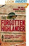 Forgotten Highlander: My Incredible S...