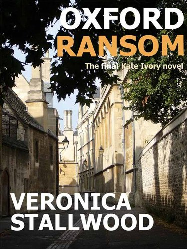 Oxford Ransom (The Kate Ivory Mysteries Book 14)