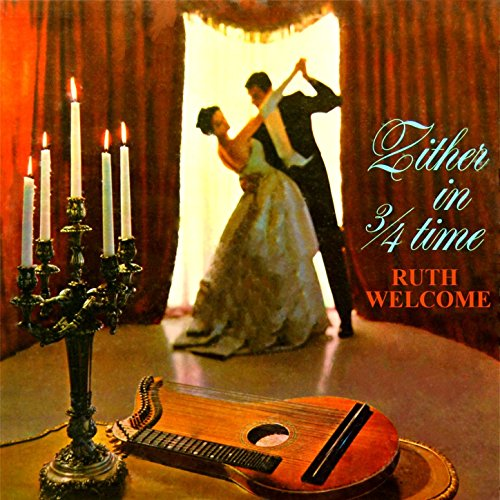 Ruth Welcome - Zither Goes Hollywood