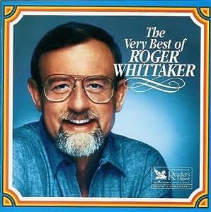 Roger Whittaker The Very Best Of Roger Whittaker Reader