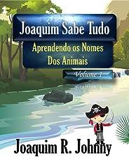 Joaquim Sabe Tudo: Aprendendo os Nomes dos Animais