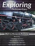 Exploring the Extraordinary Bohinj Museum Railway