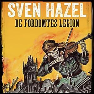 De fordømtes legion (Sven Hazels krigsromaner 1) Audiobook
