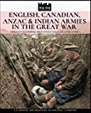 img - for English, Canadian, ANZAC & Indian armies in the great war: I soldati dell'Impero britannico nella Grande Guerra (WW1&2) (Volume 5) book / textbook / text book