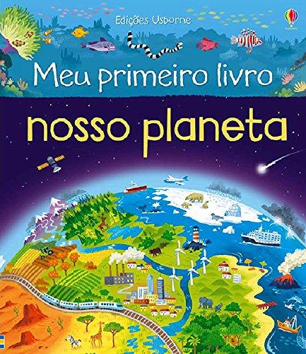 Nosso Planeta - Coleção Meu Primeiro Livro