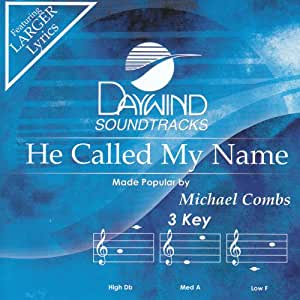 He Called My Name [Accompaniment/Performance Track]