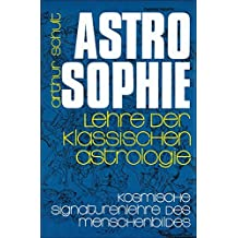 Astrosophie Arthur Schult
