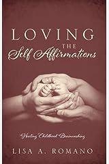 Loving The Self Affirmations: Healing Childhood Brainwashing