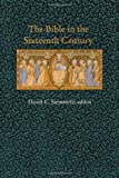 The Bible in the Sixteenth Century, , 0822318490