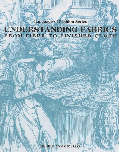 Understanding Fabrics: From Fiber to Finished Cloth (Language of Fashion Series) by Brand: Fairchild Pubns