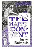The Happy Convent, Jerry Bumpus, 0913204234