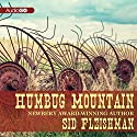 Humbug Mountain Audiobook by Sid Fleischman Narrated by Dan John Miller