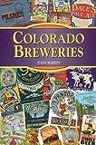 Colorado Breweries (Breweries Series)