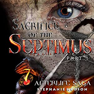 Sacrifice of the Septimus Audiobook