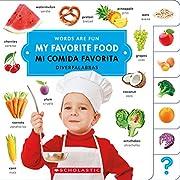 My Favorite Food/ Mi Comida Favorita (Words Are Fun/ Diverpalabras) (English and Spanish Edition)