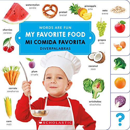 My Favorite Food/ Mi Comida Favorita (Words Are Fun/ Diverpalabras) (English and Spanish Edition)