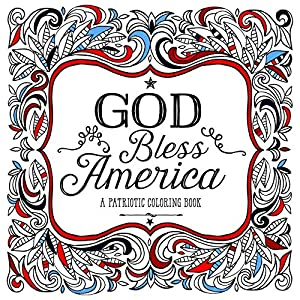 God Bless America: A Patriotic Coloring Book
